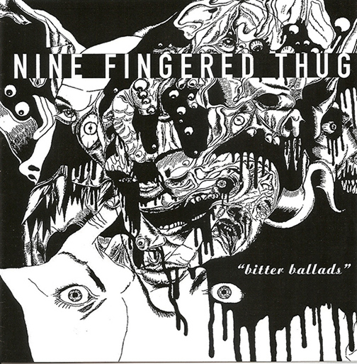 Nine Fingered Thug - 'Bitter Ballads'